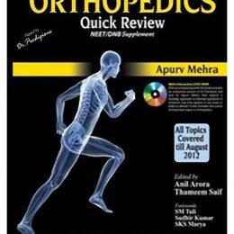 Orthopedics Quick Review (NEET/DNB Supplement)