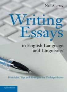 writing essays in english language and linguistics by neil murray  writing essays in english language and linguistics by neil murray