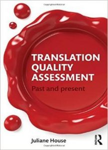 Translation Quality Assessment: Past And Present