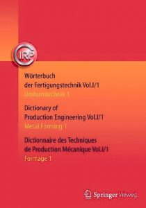 Wörterbuch-der-Fertigungstechnik-210x300 Wörterbuch der Fertigungstechnik Dictionary of Production Engineering Dictionnaire des Techniques de Production Mécanique