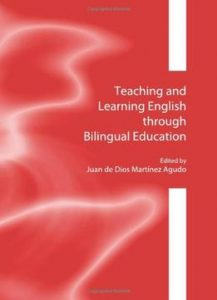 Teaching And Learning English Through Bilingual Education