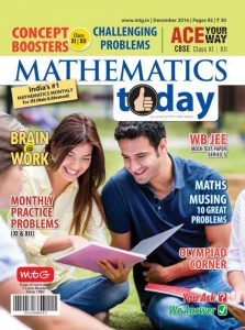 u3k5N8s4nNo-223x300 Download: Mathematics Today - December 2016