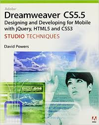 002 Adobe Dreamweaver CS5.5 Studio Techniques: Designing and Developing for Mobile with jQuery, HTML5, and CSS3