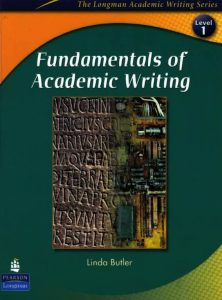 Fundamentals of Academic Writing (The Longman Academic Writing Series, Level 1)