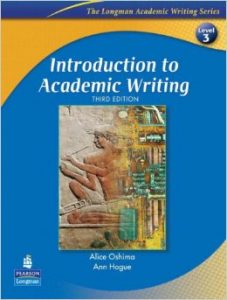 Introduction to Academic Writing, Third Edition (The Longman Academic Writing Series, Level 3)