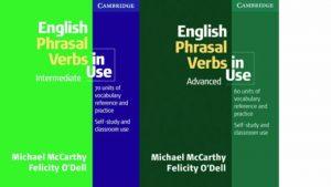 English Phrasal Verbs in Use: Intermediate & Advanced