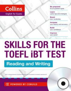 Collins English for the TOEFL Test - TOEFL Reading and Writing Skills: TOEFL iBT 100+ (B1+)