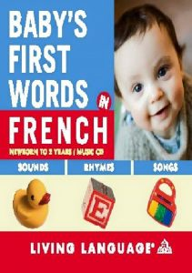 18194732_593668310841015_7971802476186515734_n-211x300 Baby's First Words in French