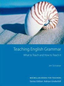Download:Teaching English Grammar What to Teach and How to Teach it