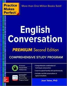 Practice Makes Perfect: English Conversation, Premium 2nd