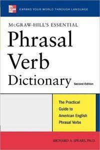 Essential Phrasal Verbs Dictionary, 2 edition