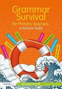 Grammar Survival for Primary Teachers: A Practical Toolkit
