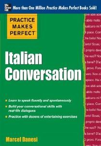 Download: Practice Makes Perfect: Italian Conversation