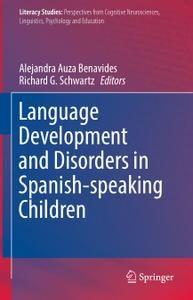 Language Development and Disorders in Spanish-speaking Children, Edition 2017