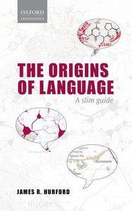 Download; Origins of Language: A Slim Guide