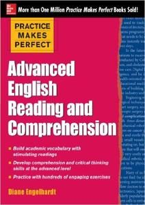 Practice Makes Perfect: Advanced English Reading and Comprehension