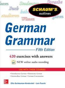 Schaum's Outline of German Grammar, 5th Edition