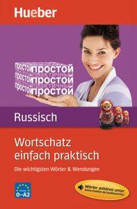 Wortschatz-einfach-praktisch-Russisch-197x300 Wortschatz einfach praktisch - Russisch: Die wichtigsten Wörter & Wendungen