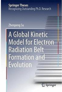 A Global Kinetic Model for Electron Radiation Belt Formation and Evolution