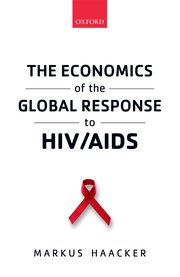 Download: The Economics of the Global Response to HIV/AIDS