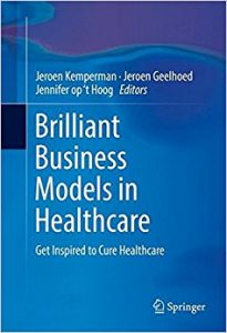 Download: Brilliant Business Models in Healthcare: Get Inspired to Cure Healthcare