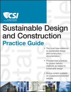 Download: The CSI Sustainable Design and Construction Practice Guide