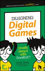 Download: Designing Digital Games: Create Games with Scratch!