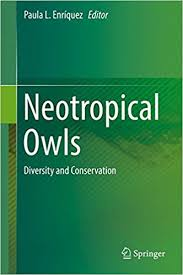 Download: Neotropical Owls: Diversity and Conservation