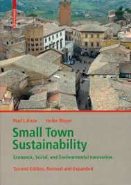 Small Town Sustainability: Economic, Social, and Environmental Innovation, 2 edition