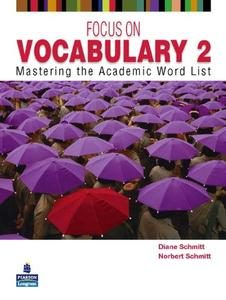 Focus on Vocabulary 2: Mastering the Academic Word List (2011)