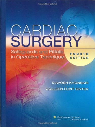 Cardiac-Surgery Cardiac Surgery: Safeguards and Pitfalls in Operative Technique