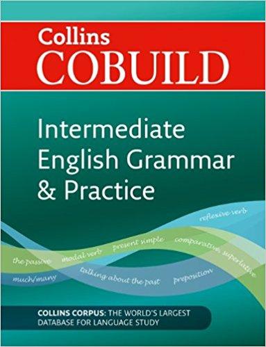 Collins Cobuild: Intermediate English Grammar and Practice