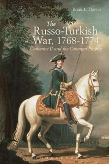 The-Russo-Turkish-War-1768-1774 The Russo-Turkish War, 1768-1774 : Catherine II and the Ottoman Empire
