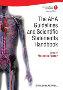 Download: The AHA Guidelines and Scientific Statements Handbook