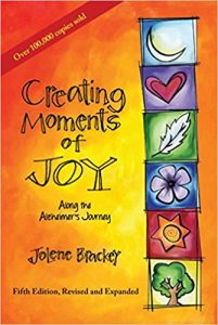 51dH4IWqAQL._SX333_BO1204203200_-201x300 Creating Moments of Joy along the Alzheimer's Journey A Guide for Families and Caregivers, 5th Edition, Revised and Expanded