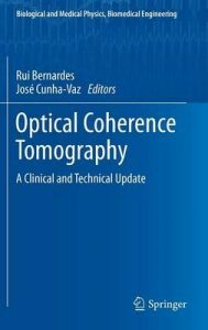 download: Optical Coherence Tomography A Clinical and Technical Update