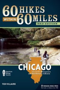 60-Hikes-Within-60-Miles-Chicago-Including-Wisconsin-and-Northwest-Indiana-200x300 Download: 60 Hikes Within 60 Miles: Chicago: Including Wisconsin and Northwest Indiana