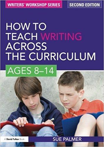 How-to-Teach-Writing-Across-the-Curriculum How to Teach Writing Across the Curriculum: Ages 8-14