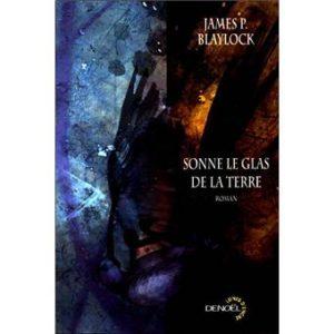 Download: Sonne le glas de la terre - James P. Blaylock