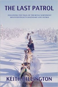 The-Last-Patrol-Following-the-Trail-of-the-Royal-Northwest-Mounted-Polices-Legendary-Lost-Patrol-200x300 Download: The Last Patrol: Following the Trail of the Royal Northwest Mounted Police's Legendary Lost Patrol