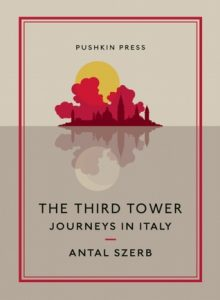 Download: The Third Tower: Journeys in Italy