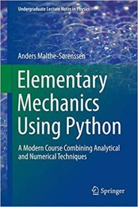 Download: Elementary Mechanics Using Python A Modern Course Combining Analytical and Numerical Techniques