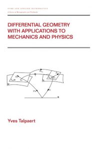 Download: Differential Geometry with Applications to Mechanics and Physics