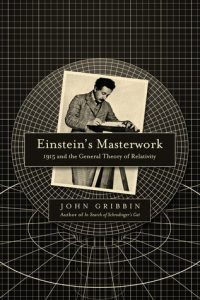 Download: Einstein's Masterwork: 1915 and the General Theory of Relativity