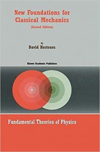 Download: New Foundations for Classical Mechanics (revised)