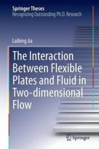 The-Interaction-Between-Flexible-Plates-and-Fluid-in-Two-dimensional-Flow.-199x300 Download: The Interaction Between Flexible Plates and Fluid in Two-dimensional Flow.