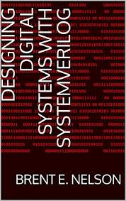 4-8 Designing Digital Systems With SystemVerilog