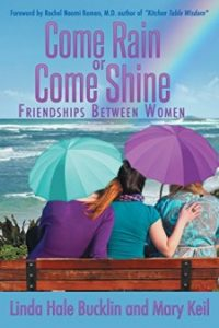 8-1-200x300 Come Rain or Come Shine: Friendships Between Women