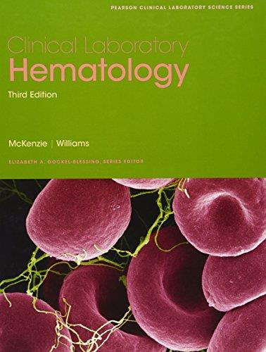 Clinical Laboratory Hematology, 3rd Edition