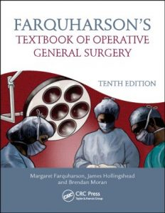 Farquharson's Textbook of Operative General Surgery, Tenth Edition